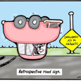 2008-461-retrospective-road-sign
